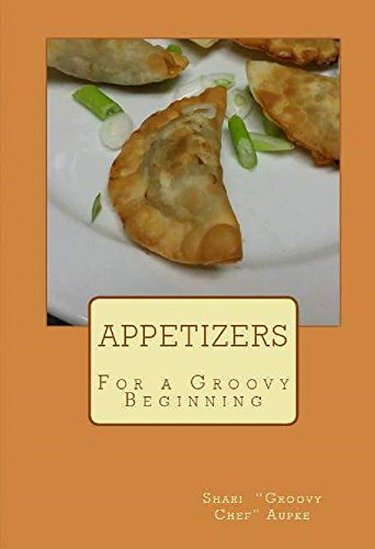 Download PDF Appetizers - For a Groovy Beginning