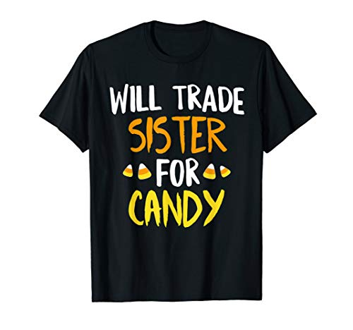 Blues Brothers Halloween (Will Trade Sister For Candy Halloween T-Shirt Brother)