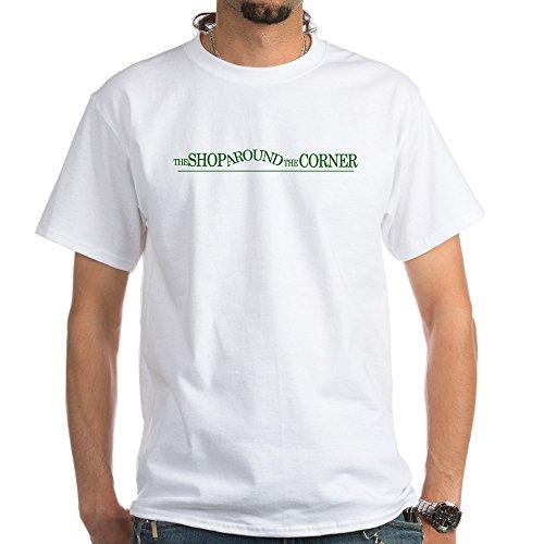 CafePress - The Shop Around The Corner White T-Shirt - 100% Cotton T-Shirt, White