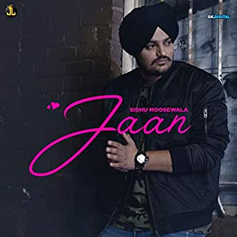 Jaan by Sidhu Moose Wala on Amazon Music - Amazon com