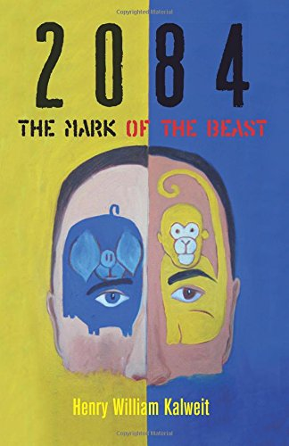 Read Online 2084 The Mark of the Beast pdf