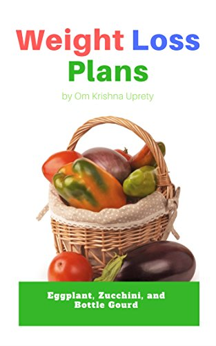 - Weight Loss Plans: Eggplant, Zucchini, and Bottle Gourd