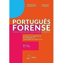 Português Forense - Língua Portuguesa para Curso de Direito