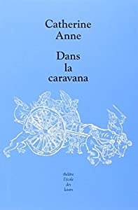 """Afficher """"Dans la caravana"""""""