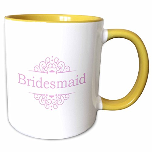 3dRose InspirationzStore Occasions - Bridesmaid of the Wedding in pink - part of matching marriage party ceremony set girly fancy swirls - 11oz Two-Tone Yellow Mug (mug_151554_8)