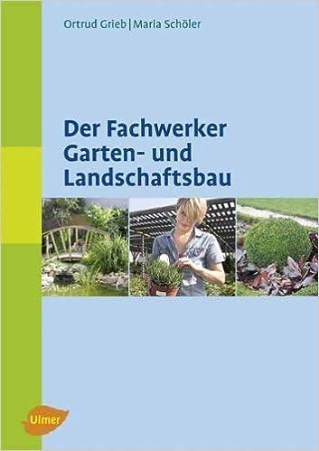Der Fachwerker Garten- und Landschaftsbau: Amazon.de: Ortrud Grieb ...