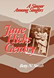 Jane Hicks Gentry : A Singer among Singers, Smith, Betty N., 0813109361