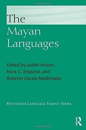 (The Mayan Languages (Routledge Language Family Series))