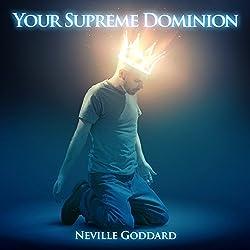 Your Supreme Dominion