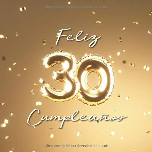 Feliz 30 Cumpleaños: Libro de visitas con 110 páginas ...