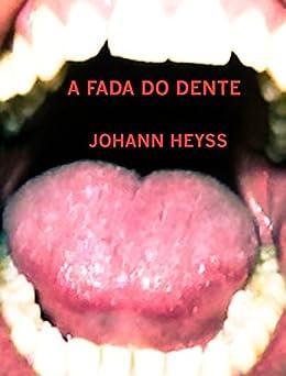 A fada do dente por [Heyss, Johann]