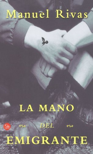 La mano del emigrante (Spanish Edition)