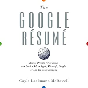 amazon com the google resume how to prepare for a career and land