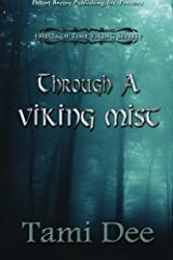 Through a Viking Mist (Mists of Time) (Volume 4) Paperback