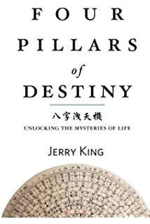 Four Pillars of Destiny Your Life Numbers and Hexagrams from the I