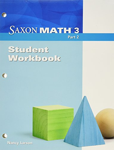 Saxon Math 3, Part 2: Student Workbook