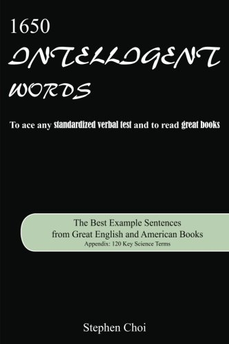 1650 Intelligent Words: The Best Example Sentences from Great English and American Books
