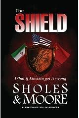 The Shield (A Maxine Decker thriller) (Volume 2) Paperback