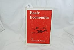 Book Basic Economics by Clarence B. Carson (2003-08-02)