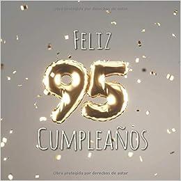 Feliz 95 Cumpleaños: Libro de visitas con 110 ... - Amazon.com