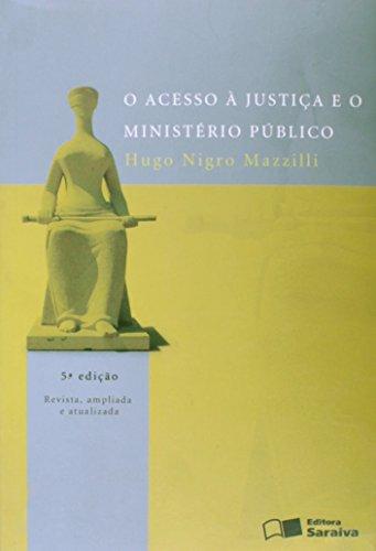 O Acesso A Justiça E O Ministério Público