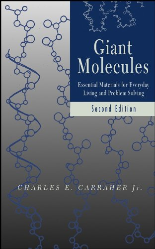Giant Molecules: Essential Materials for Everyday Living and Problem Solving
