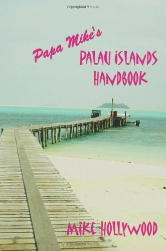 Papa Mike's Palau Islands Handbook