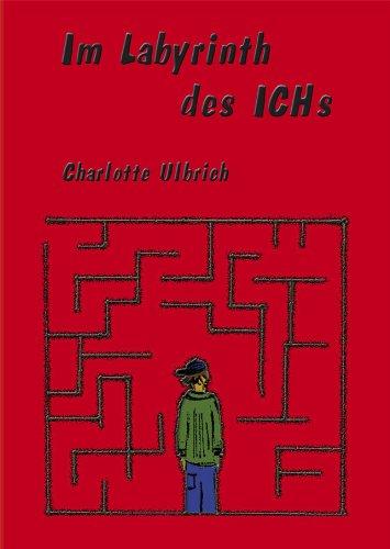 Im Labyrinth des ICHs
