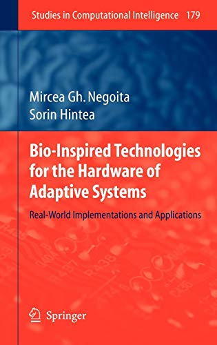 Bio-Inspired Technologies for the Hardware of Adaptive Systems: Real-World Implementations and Applications (Studies in
