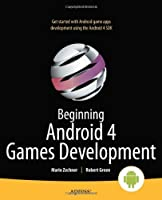 Beginning Android 4 Games Development Front Cover