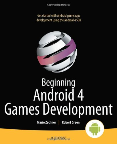 [PDF] Beginning Android 4 Games Development Free Download | Publisher : Apress | Category : Computers & Internet | ISBN 10 : 1430239875 | ISBN 13 : 9781430239871