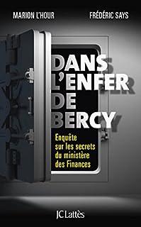 Dans l'enfer de Bercy : enquête sur les secrets du ministère des Finances, L'Hour, Marion