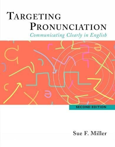 Targeting Pronunciation: Communicating Clearly in English