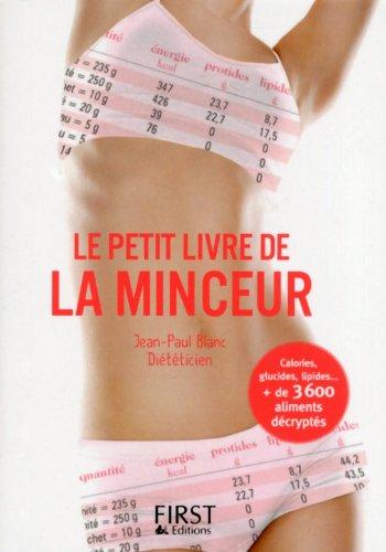 Petit Livre de - Minceur 2014 Broché – 13 février 2014 Jean-Paul BLANC First 2754057773 Cuisine santé-minceur