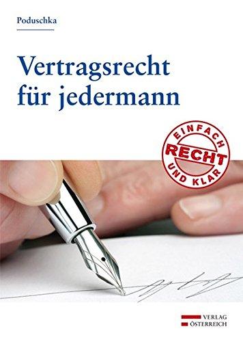 Vertragsrecht für jedermann (Recht - einfach und klar)