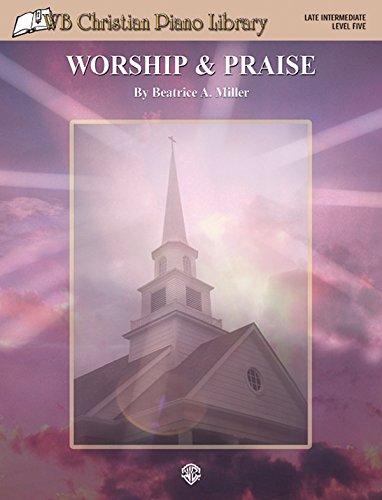 WB Christian Piano Library: Worship & Praise ()