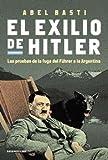 Exilio de Hitler, Abel Basti, 9500731894
