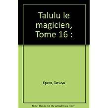 TALULU LE MAGICIEN T16