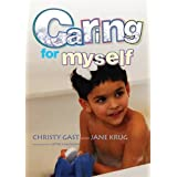 Caring for Myself: A Social Skills Storybook