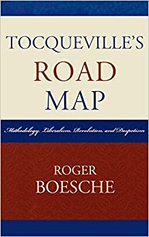 Book Tocqueville's Road Map: Methodology, Liberalism, Revolution, and Despotism