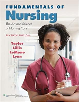 Fundamentals of nursing (text only) 7th (seventh) edition by c. R.