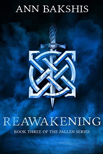 Reawakening (Fallen Series Book 3)