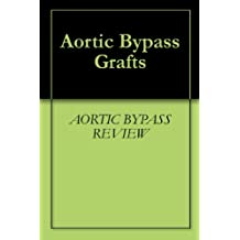 Aortic Bypass Grafts