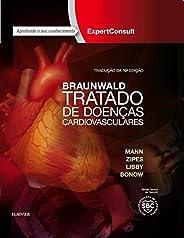 Braunwald Tratado de Doenças Cardiovasculares . 2 Volumes