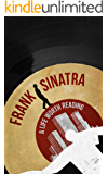 Frank Sinatra: A Life Worth Reading