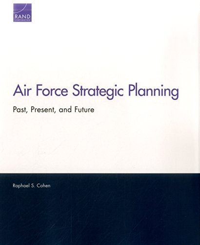 Air Force Strategic Planning: Past, Present, and Future