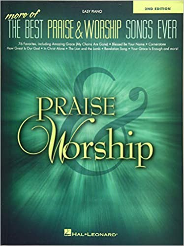 2. More of the Best Praise & Worship Songs Ever - Piano Books for Intermediate Students