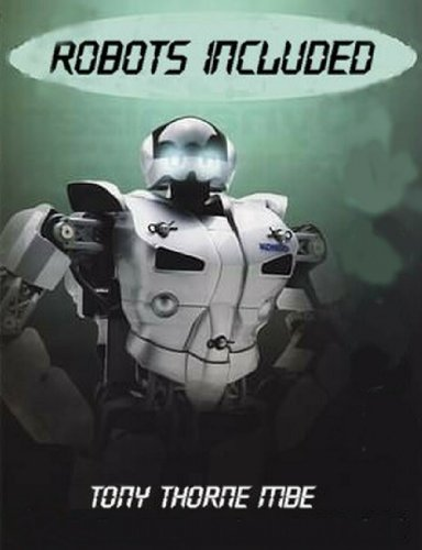 Robots Included by Tony Thorne MBE ebook deal