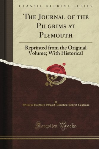 The journal of the Pilgrims at Plymouth (1848)
