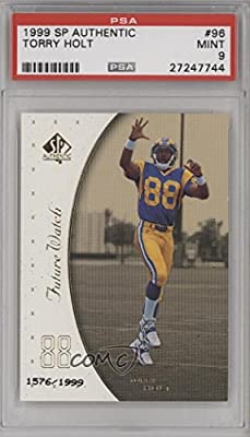 Torry Holt PSA GRADED 9 #1576/1,999 (Football Card) 1999 SP Authentic - [Base] #96